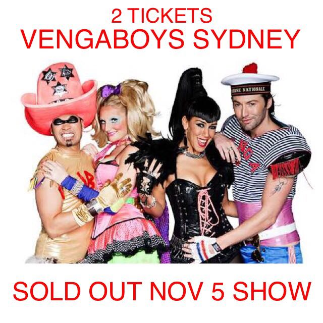 2 X SOLD OUT Vengaboys Sydney November 5 Platinum Dancefloor Tickets