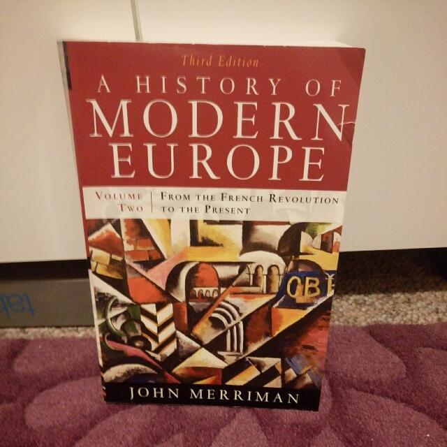 A History Of Modern Europe Volume Two: From The French Revolution To The Present