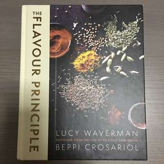 The Flavour Principle By Lucy Waverman And Beppi Crosariol