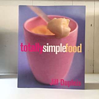 Totally Simple Food by Jill Dupleix