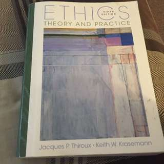 Ethics Theory And Practice 9th Edition 2007