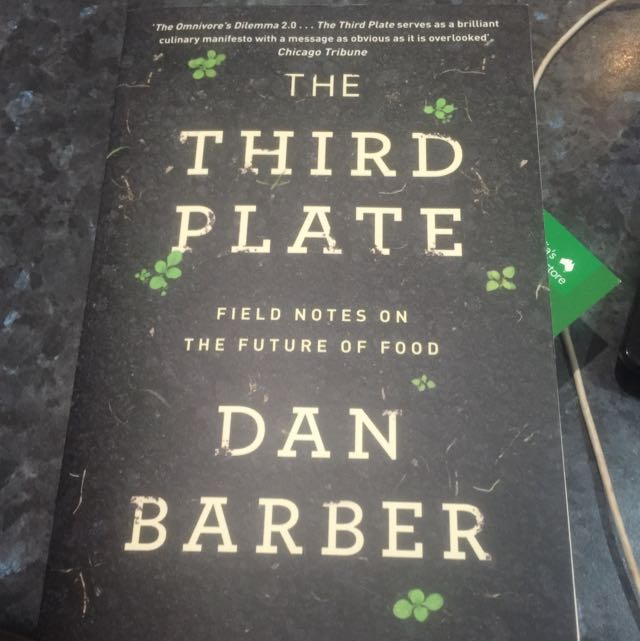 The Third Plate - Chef Dan Barber