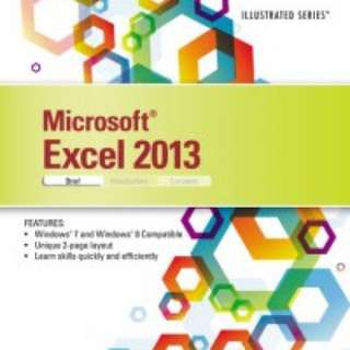 Microsoft Excel 2013 - Illustrated Series Textbook