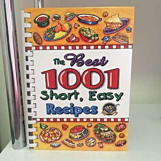 The Best 1001 Short, Easy Recipes