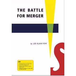 Brand NEW: The Battle For Merger By Lee Kuan Yew