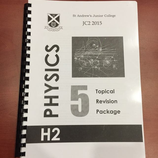 SAJC H2 Physics Topical Revision Package 2015