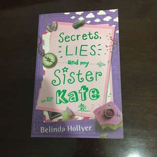 Secret Lies And My Sister Kate