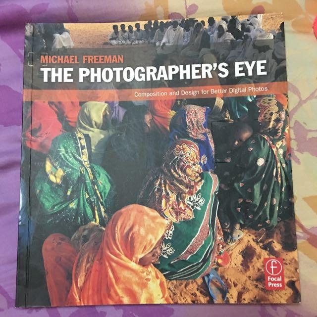 The Photographer's Eye By Michael Freeman