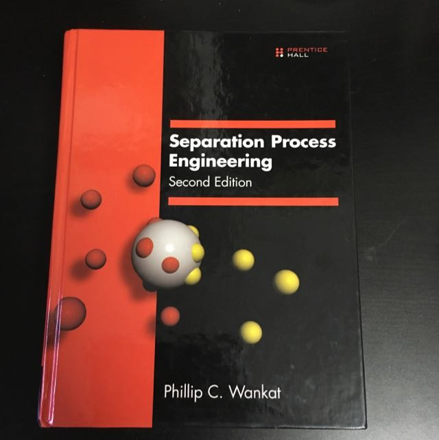 Separation Process Engineering (2nd Edition)