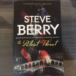 Steve Berry - The Patriot threat