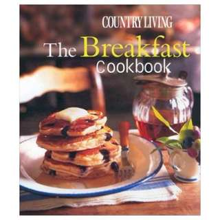 """Country Living: The Breakfast Cookbook,"" by Lucy Wing"