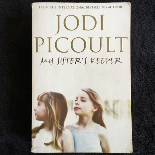 My Sister's Keeper by Jodi Picoult