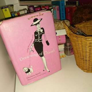Dreaming Of Chanel Book Fashion By Charlotte Smith, Illustrated By Grant Cowan