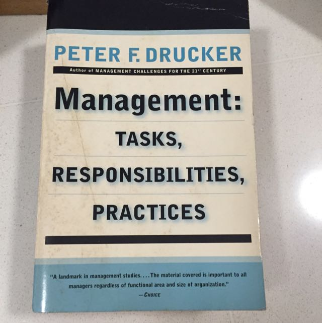 Management Tasks Responsibilities And Practices By Peter Drucker