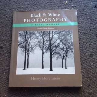 Black & White Photography -A Basic Manual-