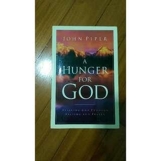 John Piper - A Hunger For God