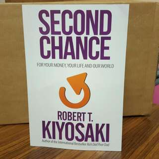Second Chance By Robert Kiyosaki