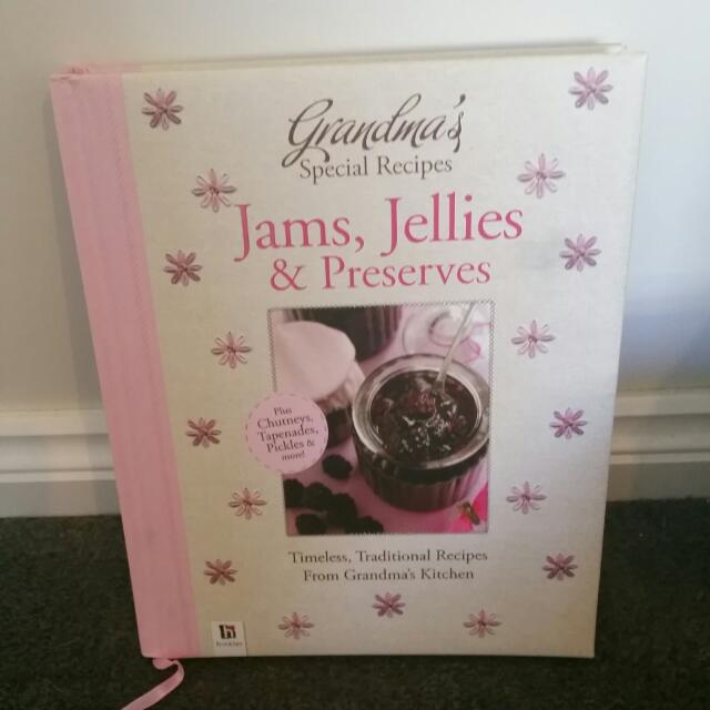 Jams, Jellies And Preserves Cookbook