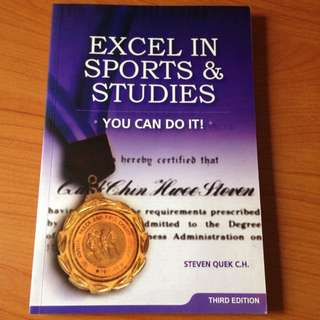 Excel In Sports & Studies By Steven Quek