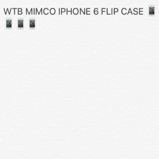 WANTED. MIMCO IPHONE6 FLIP CASE