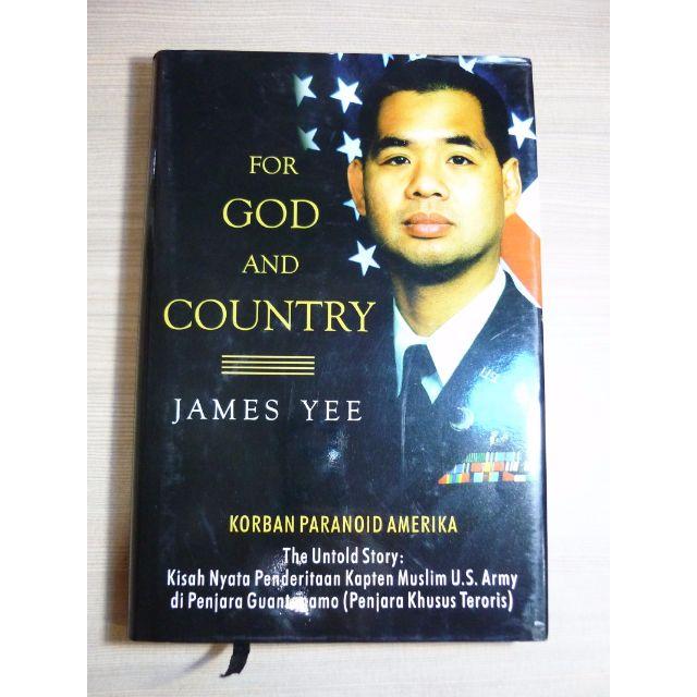 For God And Country - Korban Paranoid Amerika - James Yee (Hc, Jacket)