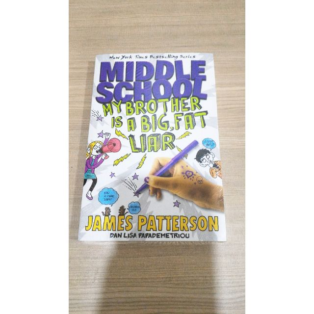 Middle School My Brother Is Big,Fat Liar - James Patterson
