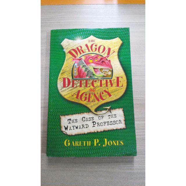 The Dragon Detective Agency - The Case Of Wayward Professor - Gareth P Jones