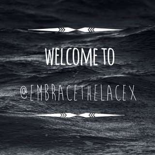 follow @embracethelacex!!!!
