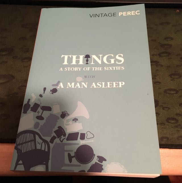 Things A Story Of The Sixties With A Man Asleep George Perec