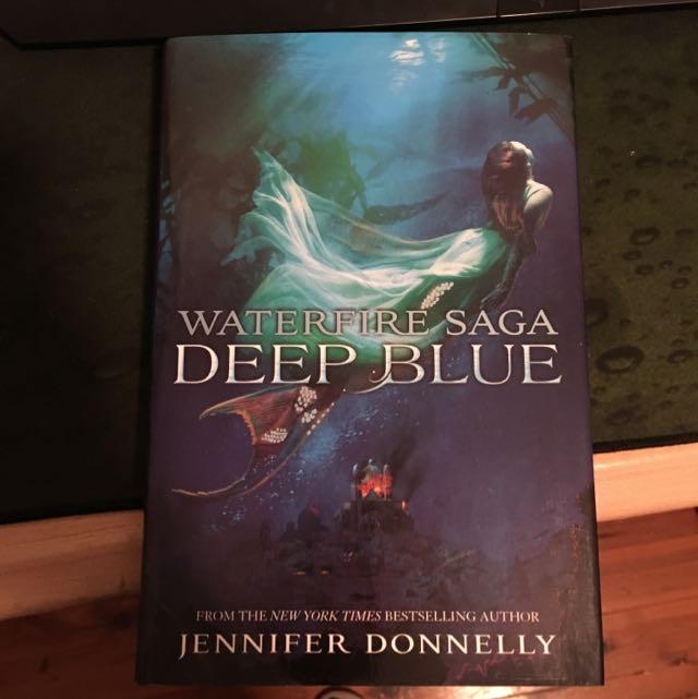 Waterfire Saga Deep Blue By Jennifer Donnelly
