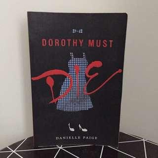 Dorothy Must Die - Danielle Paige (SOLD PENDING)