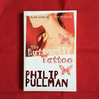 The Butterfly Tattoo by Philip Pullman