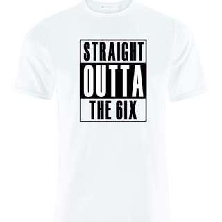 Straight Outta The 6IX T-Shirt 100% SOFT Cotton