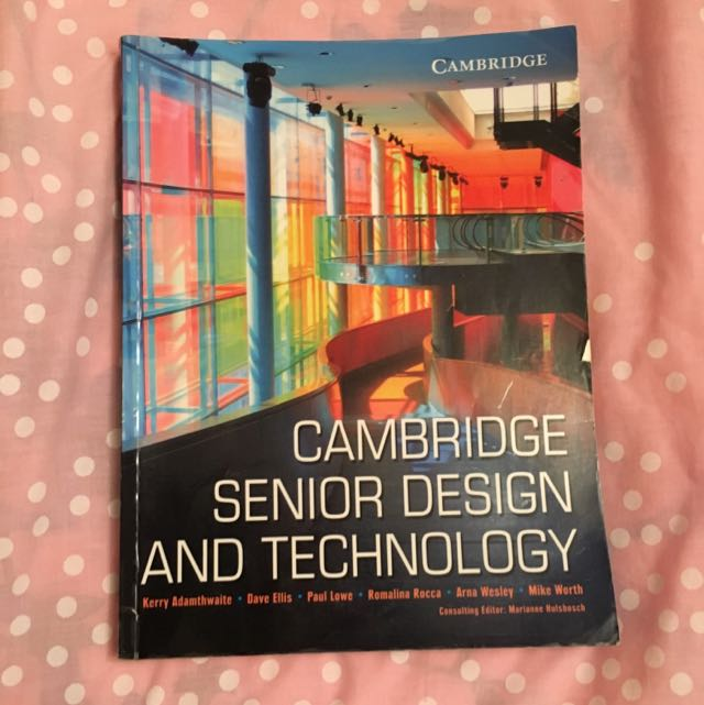 Cambridge Senior Design And Technology