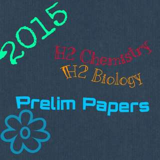 JC H2 Biology H2 Chemistry Prelim Papers 2015 Softcopy