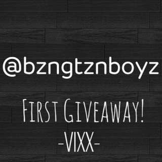 @bzngtznboyz First giveaway (VIXX)