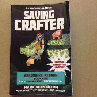 An Unofficial Novel: Saving Crafter: Herobrine Reborn Book One <A Gameknight999 Adventure> by Mark Cheverton