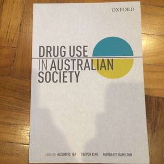 Drug Use In Australian Society (Ritter, King, Hamilton)