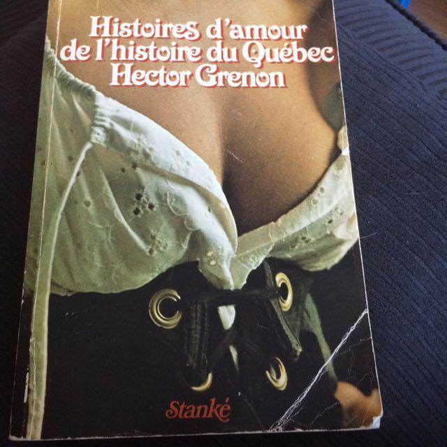 histoire damour de lhistoire du quebec hector grenon