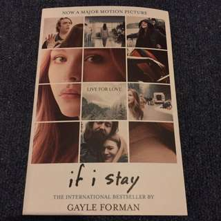 If I Stay by Gault Forman