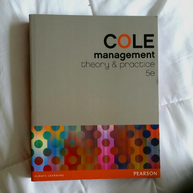 COLE Management Theory & Practice 5e