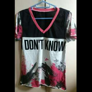 Don' Know T-Shirt