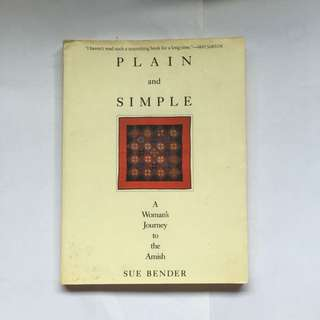 Plain and Simple: A Woman's Journey to the Amish by Sue Bender