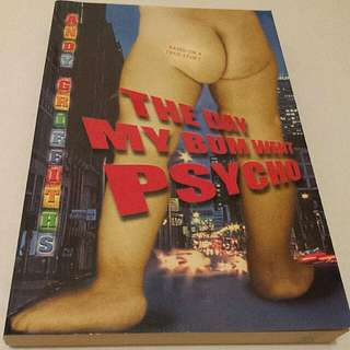 'The Day My Bum Went Psycho' by Andy Griffiths