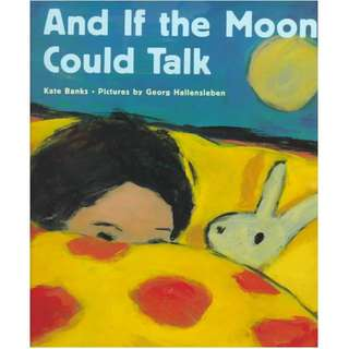 And If The Moon Could Talk- Hardbound