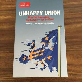 Unhappy Union - How The Euro Crisis And Europe Can Be Fized