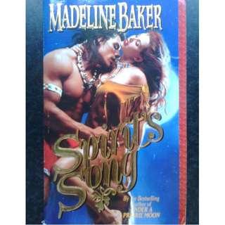 Madeline Baker - Sprirt'ss song