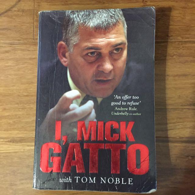 I, Mick Gatto