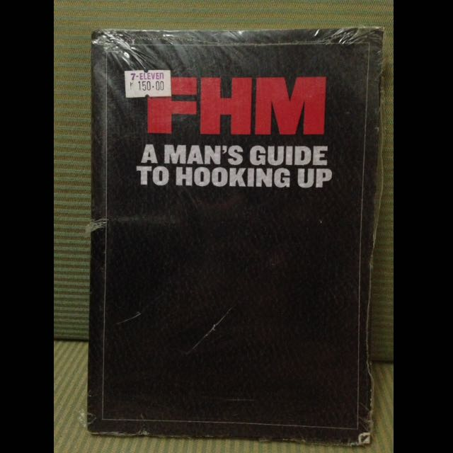 FHM A Man's Guide to Hooking Up