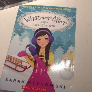 Whatever After: Cold As Ice by Sarah Mlynowski
